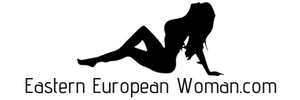 Eastern European Woman – Free Dating Guides for Foreigners
